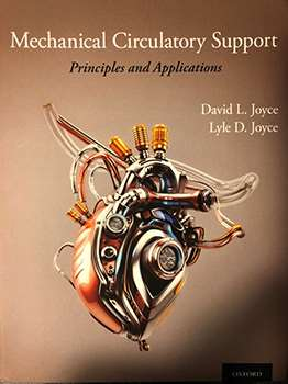 Drs. Lyle and David Joyce edit second edition of book on mechanical circulatory support